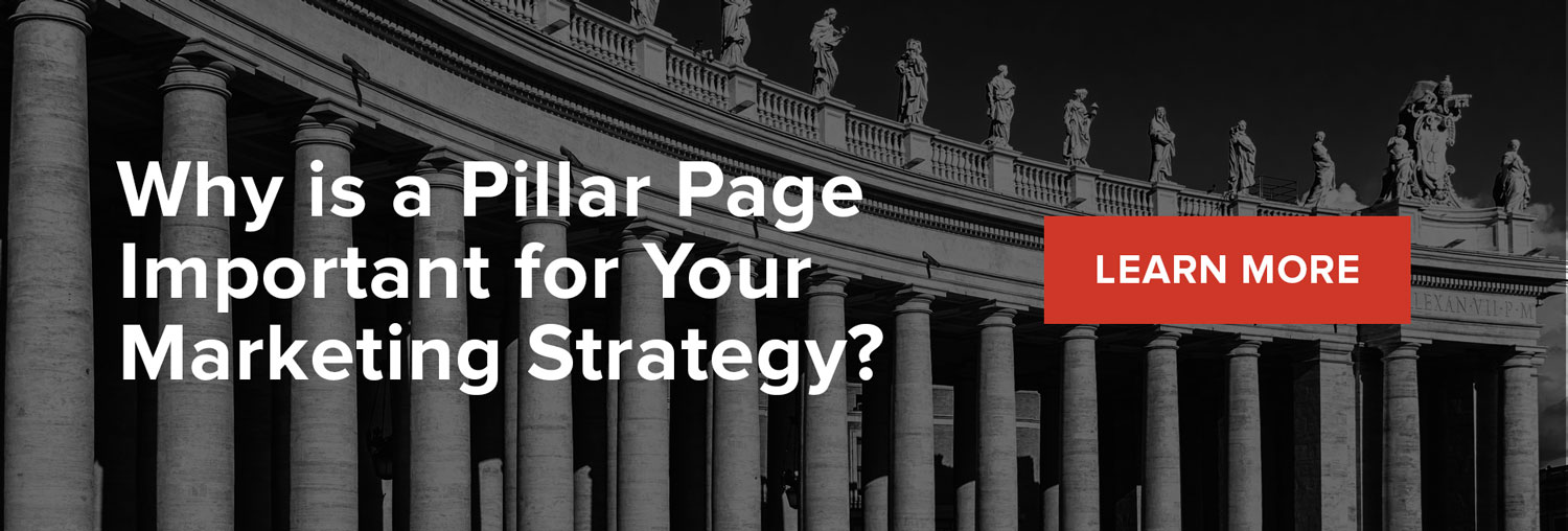Why is a pillar page important for your marketing strategy